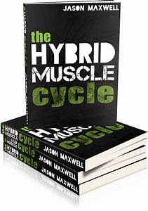 Build Muscle With The Hybrid Muscle Cycle