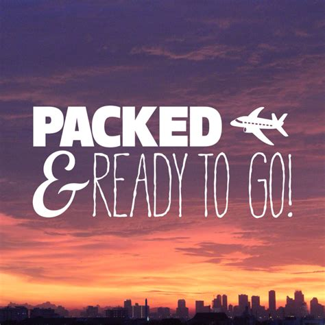 All My Bags Are Packed! I'm Ready To Go #vacation #travel