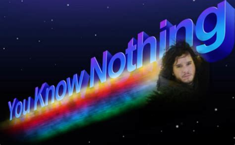 You Know Nothing Meme - image 772493 you know nothing jon snow know your meme
