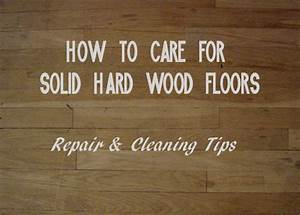 how to care for solid hardwood floors repair and cleaning tips With how to clean real wood floors