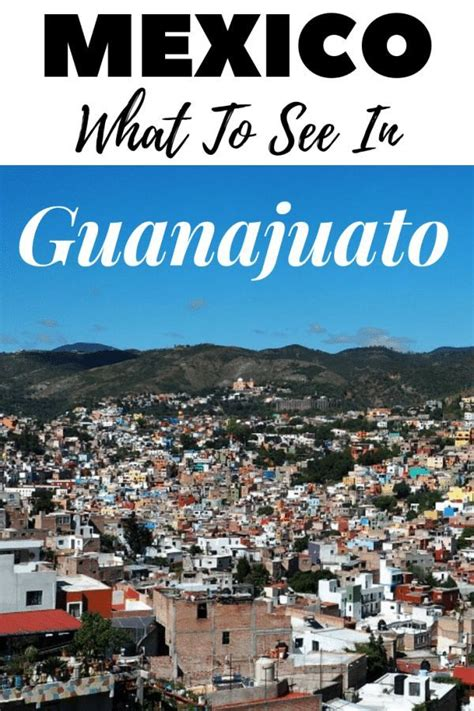 Guanajuato Things To Do For A Fun Day Out | Mexico travel ...