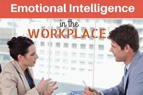 ways  boost emotional intelligence   workplace