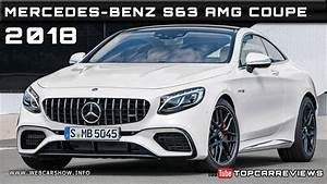 S63 Amg Coupe Prix : 2018 mercedes benz s63 amg coupe review rendered price specs release date youtube ~ Gottalentnigeria.com Avis de Voitures