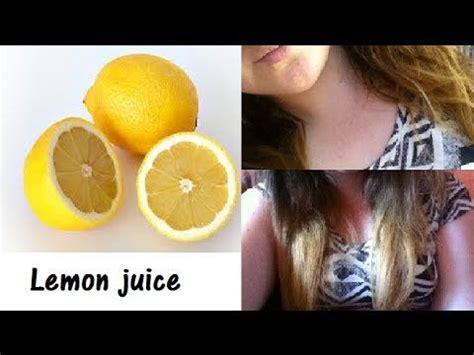 lighten  hair  lemon juice youtube home