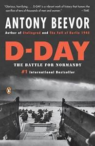 DDay  The Battle for Normandy by Antony Beevor (Paperback) Booksamillion  Books