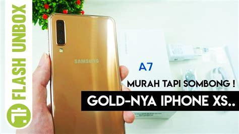 hp triple kamera terbaik unboxing samsung galaxy a7 2018 indonesia youtube