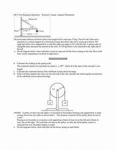 Ap C Free Response Questions  U2013 Rotation  Torque  Angular