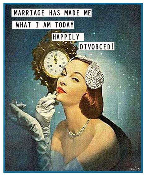 Funny Divorce Memes - best 20 retro funny ideas on pinterest vintage humor work ecards and work sarcasm