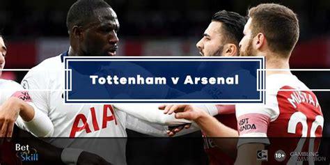 Tottenham vs Arsenal Betting Preview, Tips, Line-ups ...