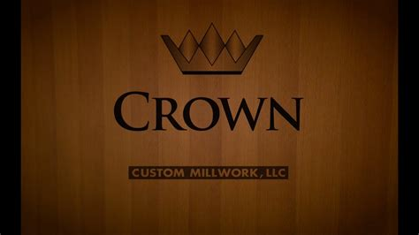crown custom millwork company introduction youtube