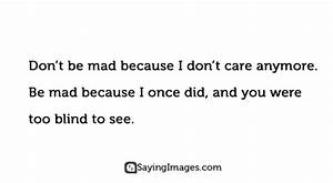 I Don't Care Quotes & Sayings | SayingImages.com