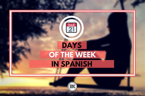 days   week  spanish learn  remember bk mag