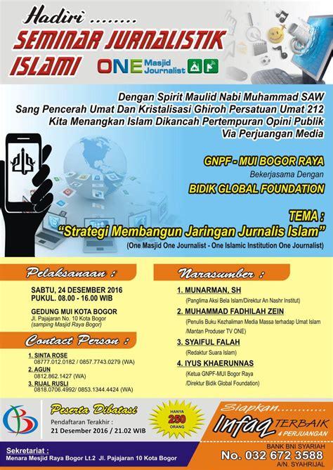 dinamika sejarah umat islam ikutilah seminar jurnalistik islami yang digagas gnpf mui