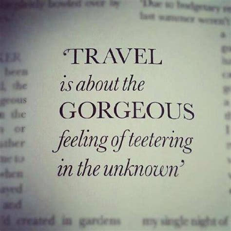 travel    gorgeous feeling  teetering