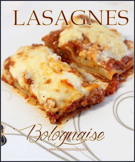 cuisine lasagne facile recette lasagne a la bolognaise italienne recettes