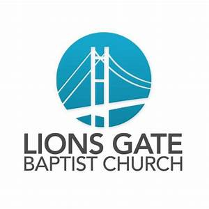 Lions Gate Baptist Church - North Vancouver, BC » KJV Churches