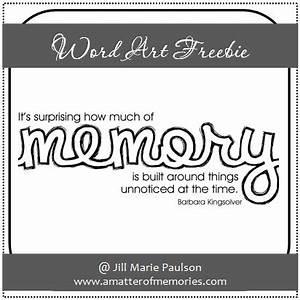 A Matter of Memories: :WORD ART: Memory Quote Word Art Freebie