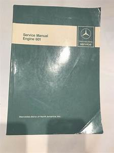 Mercedes Benz Service Manual Engine 601 Factory Repair