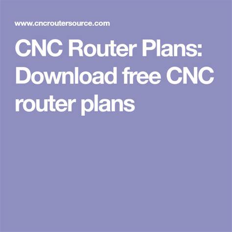 cnc router plans   cnc router plans routeur