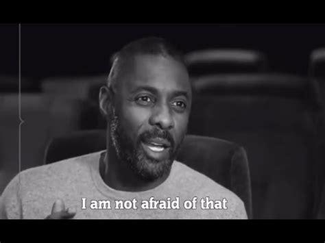 Idris Elba - I am not afraid to fail - Motivational speech ...