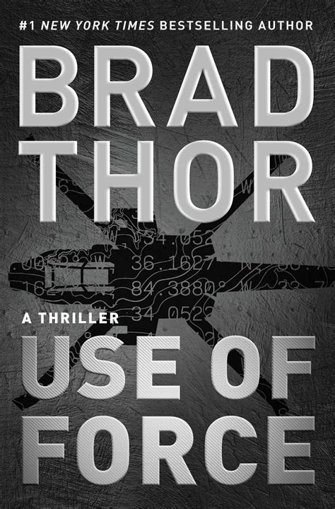Use of Force | Book by Brad Thor | Official Publisher Page