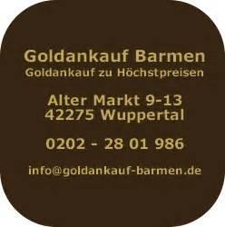 Häuser Kaufen In Wuppertal Beyenburg by Goldankauf Wuppertal Barmen Kauft Ihren Goldschmuck