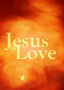 The Greatest Gift of All Week 4 Jesus is Love