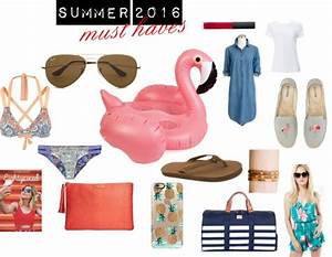 Must Haves Sommer 2015 : summer 2016 must haves communikait ~ Eleganceandgraceweddings.com Haus und Dekorationen