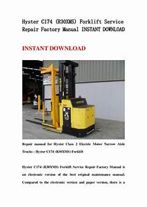 Hyster C174  R30 Xms  Forklift Service Repair Factory
