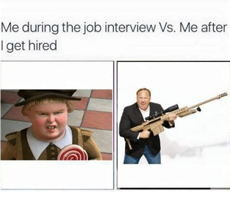 Get Me Hired by Me During The Vs Me After I Get Hired