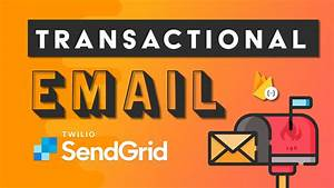 Sendgrid Transactional Email Guide