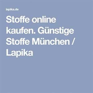 Stoffe Kaufen München : stoffe online kaufen g nstige stoffe m nchen lapika online h ndler stoff online wolle ~ A.2002-acura-tl-radio.info Haus und Dekorationen
