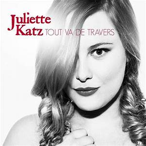 Juliette Katz - Tout va de travers videoclip