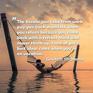 20 Inspirationa... Relaxing Holidays Quotes