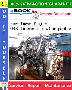 Isuzu Diesel Engine 6hk1 Interim Tier 4 Compatible Service