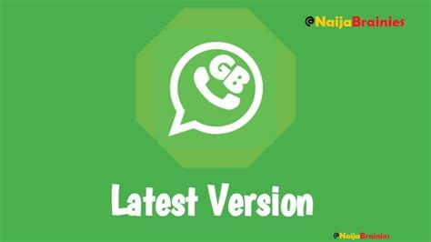 the gb whatsapp version 5 8 and features for android naijabrainies no1