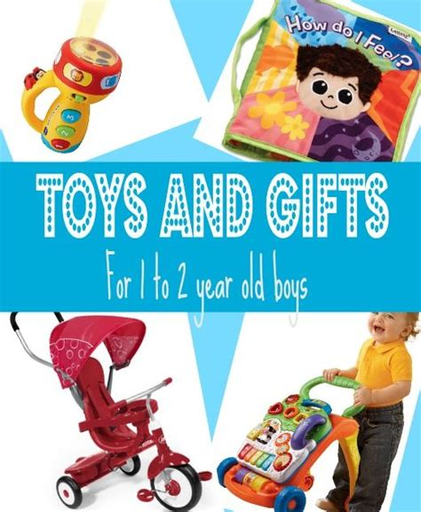 best gifts for 1 year old boys in 2017 best gifts gifts