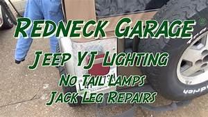 Yj Wrangler No Tail Lights - Wiring Gremlin - Jack Leg Repairs