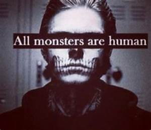 Best American H... Monster Human Quotes