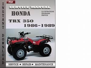 Honda Trx 350 1986-1989 Service Repair Manual Download