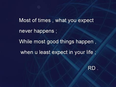 Expect Good Things Quotes Quotesgram