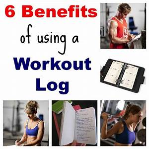 Planet Fitness Workout Sheet 6 Benefits Of Keeping A Workout Log Salads For Lunch