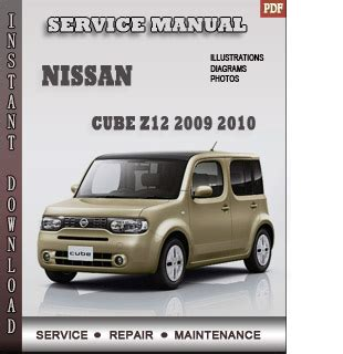 service and repair manuals 2010 nissan cube parking system 2009 2010 nissan cube z12 service repair manual