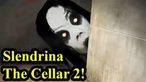 Slendrina The Cellar 2 Ancora Pi Difficile E Spaventoso