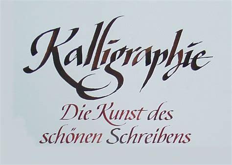 Kalligrafie  Die Kunst Des Schönen Schreibens Herzlich