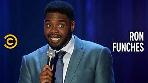 The Government ... Ron Funches Quotes