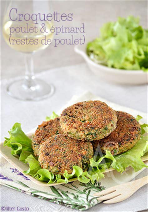 cuisiner reste de poulet alter gusto croquettes de poulet aux épinards cuisiner