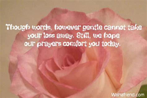 words of comfort for loss of sympathy loss of quotes quotesgram