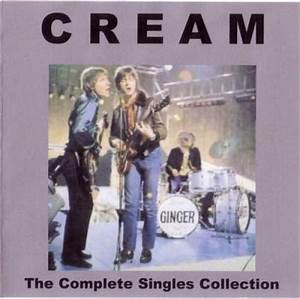 Complete Singles Collection -by- Cream, : Song list