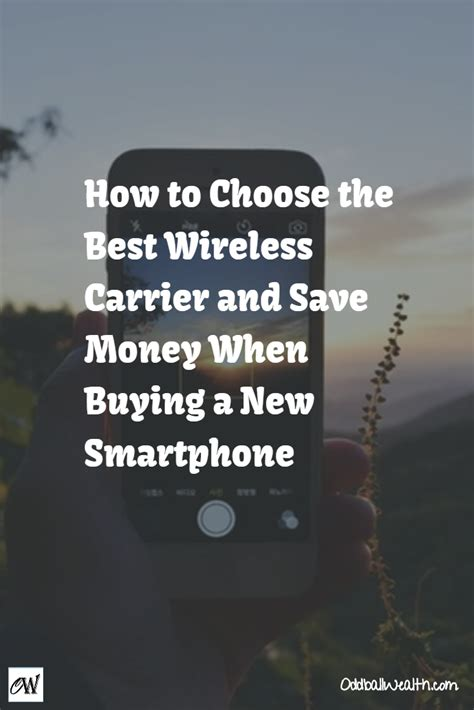 best cell phone carrier for international travel save money on cell phones picking a plan cellular carrier